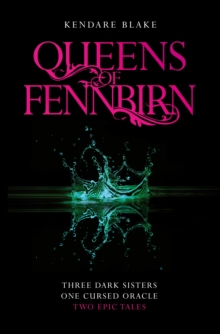 Queens of Fennbirn : Two Three Dark Crowns Novellas, Paperback / softback Book