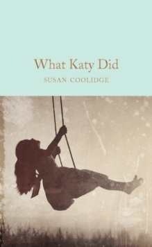 What Katy Did, Hardback Book
