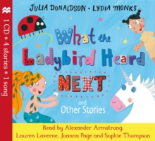 What the Ladybird Heard Next and Other Stories CD, Book Book
