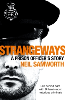 Strangeways : A Prison Officer's Story, Hardback Book