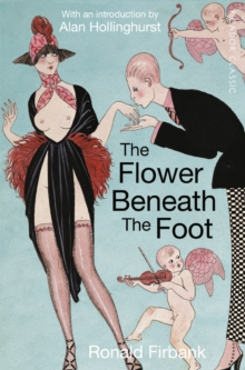 The Flower Beneath the Foot : Being a Record of the Early Life of St. Laura de Nazianzi, Paperback / softback Book