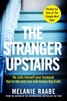 The Stranger Upstairs, Paperback / softback Book