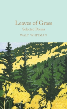Leaves of Grass : Selected Poems, Hardback Book
