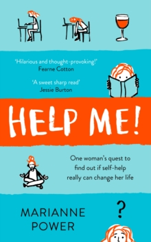 Help Me! : One woman's quest to find out if self-help really can change her life, Hardback Book