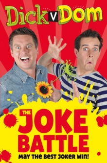 Dick v Dom - The Joke Battle, Paperback Book