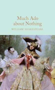 Much Ado About Nothing, Hardback Book