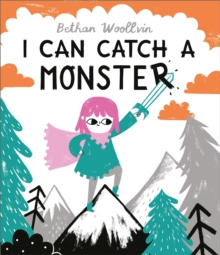 I Can Catch a Monster, Hardback Book