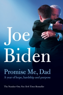 Promise Me, Dad : A Year of Hope, Hardship, and Purpose, Paperback / softback Book