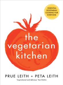 The Vegetarian Kitchen : Essential Vegetarian Cooking for Everyone, Hardback Book