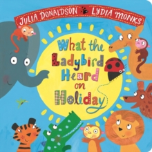 What the Ladybird Heard on Holiday, Board book Book