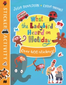 What the Ladybird Heard on Holiday Sticker Book, Paperback / softback Book