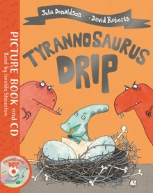Tyrannosaurus Drip : Book and CD Pack, Book Book