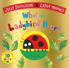 What the Ladybird Heard 10th Anniversary Edition, Paperback / softback Book