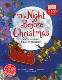 The Night Before Christmas: A Colouring Transfer Book, Paperback / softback Book
