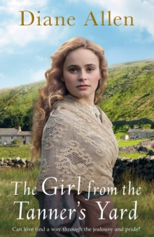 The Girl from the Tanner's Yard, Hardback Book