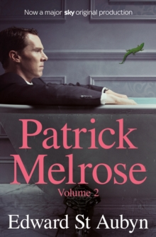 Patrick Melrose Volume 2 : Mother's Milk and At Last, Paperback / softback Book