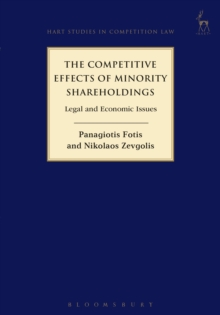 The Competitive Effects of Minority Shareholdings : Legal and Economic Issues, PDF eBook