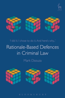 Rationale-Based Defences in Criminal Law, Hardback Book