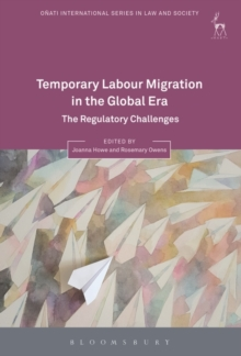 Temporary Labour Migration in the Global Era : The Regulatory Challenges, Hardback Book