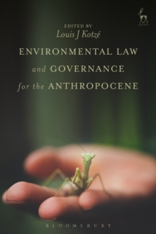 Environmental Law and Governance for the Anthropocene, Hardback Book