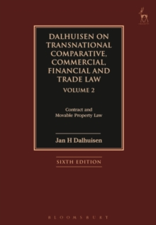 Dalhuisen on Transnational Comparative, Commercial, Financial and Trade Law Volume 2 : Contract and Movable Property Law, Hardback Book