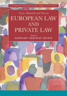 Cases, Materials and Text on European Law and Private Law, Paperback Book