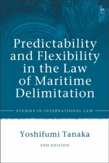 Predictability and Flexibility in the Law of Maritime Delimitation, EPUB eBook