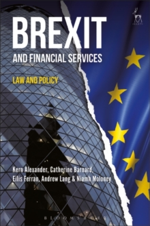 Brexit and Financial Services : Law and Policy, Hardback Book