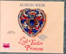 The Lost Tudor Princess, CD-Audio Book