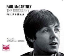 Paul McCartney: The Biography : The Authorised Biography, CD-Audio Book