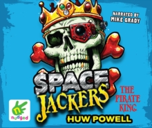 Spacejackers: The Pirate King, CD-Audio Book