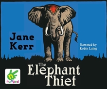 The Elephant Thief, CD-Audio Book