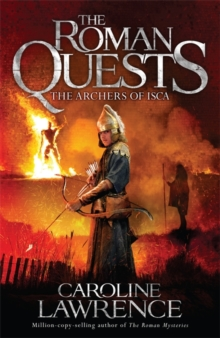 Roman Quests: The Archers of Isca : Book 2, Paperback / softback Book