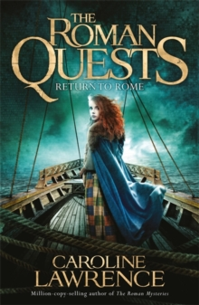 Roman Quests: Return to Rome : Book 4, Paperback Book