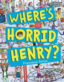 Where's Horrid Henry?, Hardback Book