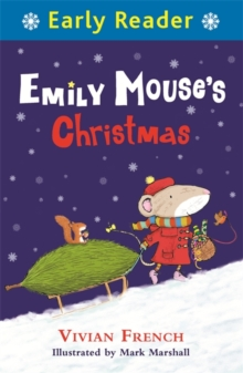 Early Reader: Emily Mouse's Christmas, Paperback Book