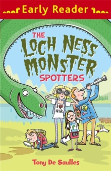 Early Reader: The Loch Ness Monster Spotters, Paperback / softback Book
