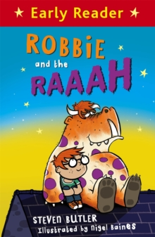 Early Reader: Robbie and the RAAAH, Paperback / softback Book