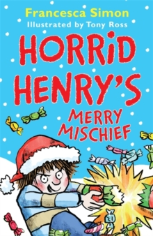 Horrid Henry's Merry Mischief, Paperback / softback Book