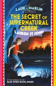 The Secret of Supernatural Creek : Book 5, Paperback Book