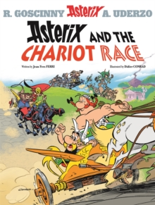 Asterix: Asterix and the Chariot Race : Album 37, Hardback Book