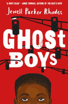 Ghost Boys, Paperback Book