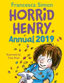 Horrid Henry Annual 2019, Hardback Book