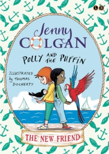 Polly and the Puffin: The New Friend : Book 3, Paperback Book