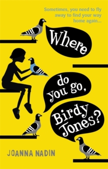 Where Do You Go, Birdy Jones?, Paperback / softback Book