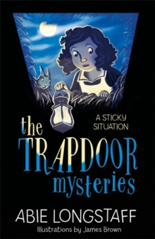 The Trapdoor Mysteries: A Sticky Situation : Book 1, Paperback Book