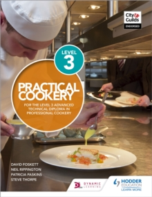 Practical Cookery for the Level 3 Advanced Technical Diploma in Professional Cookery, Paperback / softback Book