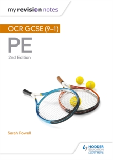 My Revision Notes: OCR GCSE (9-1) PE 2nd Edition, Paperback / softback Book