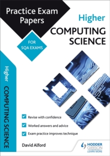 Higher Computing Science: Practice Papers for the SQA Exams, Paperback Book