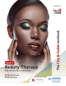 The City & Guilds Textbook Level 2 Beauty Therapy for the Technical Certificate, Paperback Book